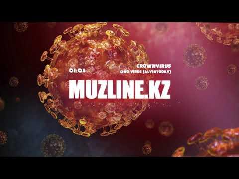 King Virus(AlvinToday) - CrownVirus | Muzline.KZ
