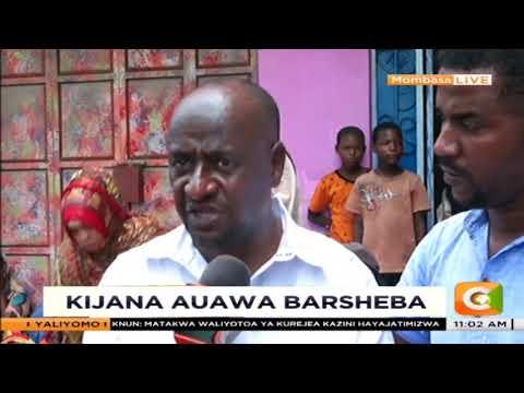Kijana mmoja auawa katika eneo la Barsheba kaunti ya Mombasa