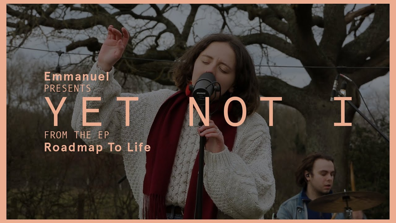 Yet Not I (Roadmap To Life) // We Are Emmanuel Cover Image
