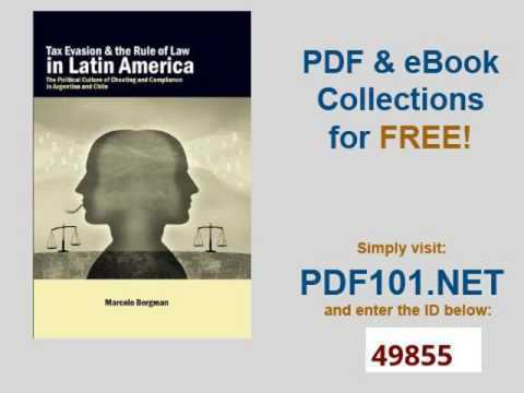 Tax Evasion and the Rule of Law in Latin America The Political Culture of Cheating and Compliance in