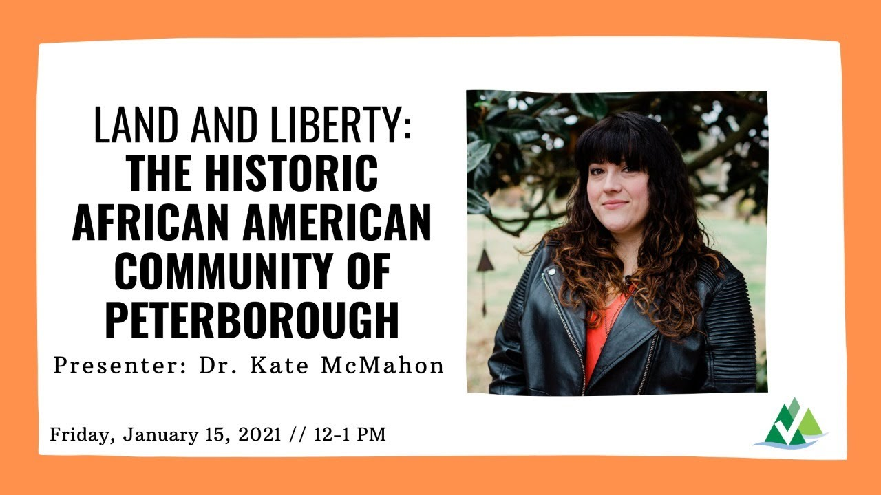 Lunch & Learn: Land and Liberty | The Historic African American Community of Peterborough