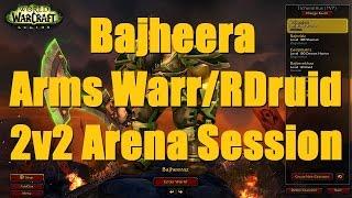 Bajheera - 875+ iLvl Arms Warrior / Resto Druid 2v2 Arena (2k+ MMR) - WoW Legion 7.1 PvP