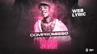 MC Don Juan - Compromisso (Web Lyric)