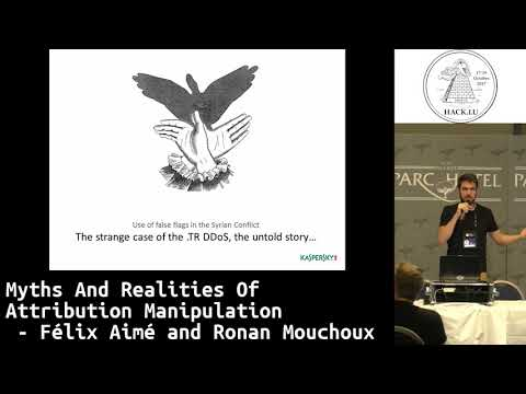 Hack.lu 2017 Myths And Realities Of Attribution Manipulation by Félix Aimé and Ronan Mouchoux