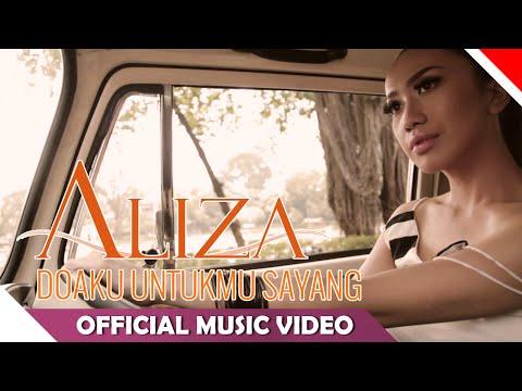 Aliza - Doaku Untukmu Sayang - Official Music Video - NAGASWARA