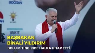 Başbakan Yıldırım, Bolu Mitingi'nde halka hitap etti - 02.06.2018