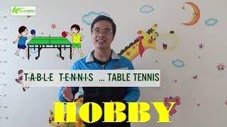 Unit 10 (2) Sở thích - Series dạy học tiếng anh cho trẻ em tại nhà của Sabiedu