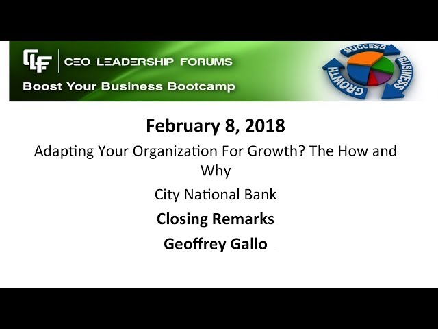 2018 02 08 CEO Leadership Closing Remarks