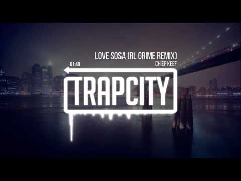 Chief Keef - Love Sosa (RL Grime Remix) ringtone