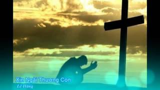 Xin ngài thương con - Lệ Hằng [Thánh ca]
