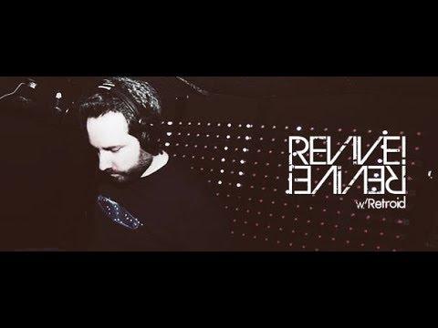 Revive! 107 [Breaks] (with Retroid & guest Adam Csoman) 19.04.2018