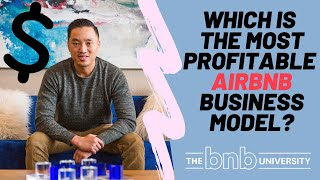 Gambar cover Which is the Most Profitable Airbnb Business Model?   Best Business Model   The BNB University