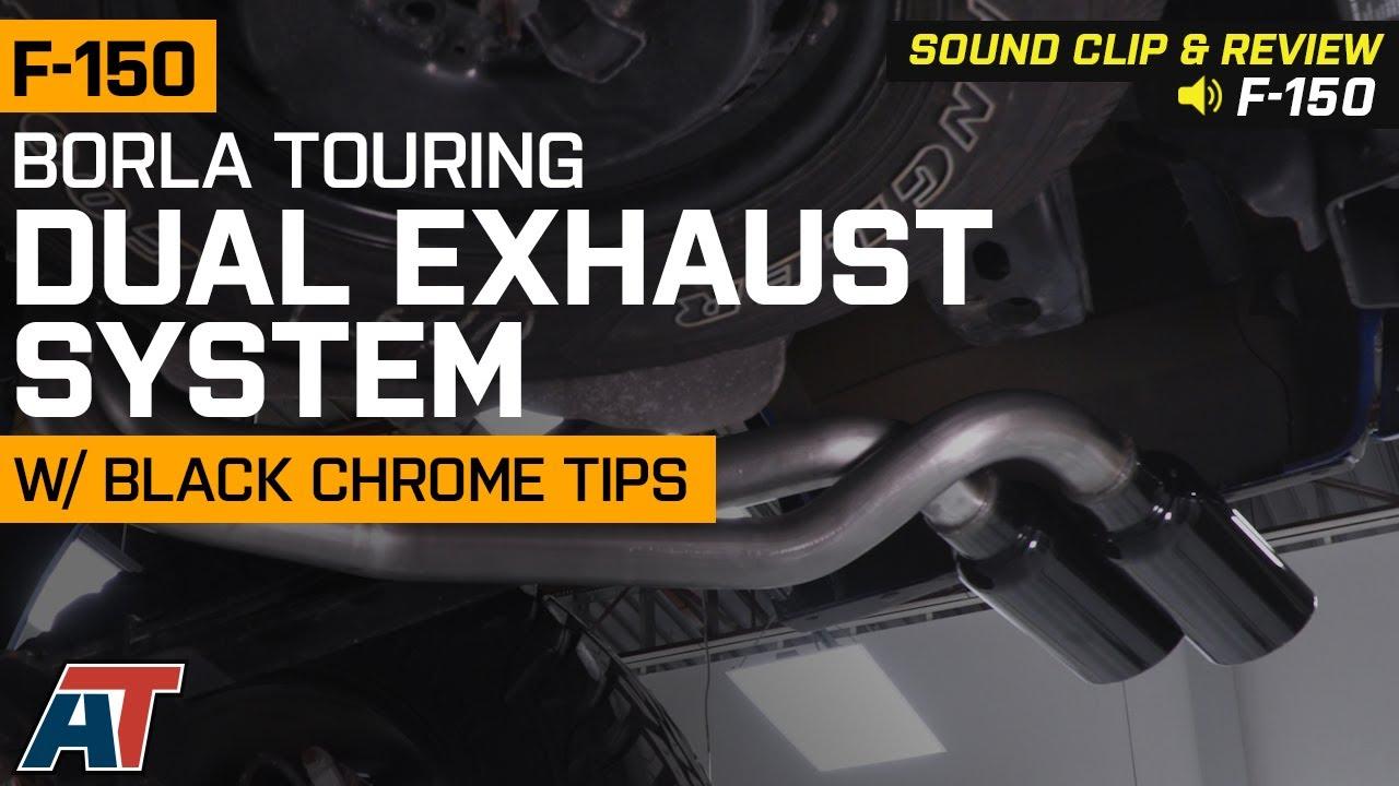 2015 2019 f150 3 5l ecoboost borla touring dual exhaust w black chrome tips sound clip review
