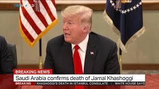 Trump sees Saudi explanation on Khashoggi's killing as credible