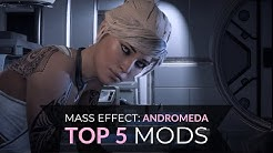 Mass Effect: Andromeda | Top 5 Mods