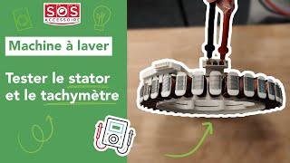 Comment tester le stator et le rotor du moteur direct drive d'un lave-linge ?
