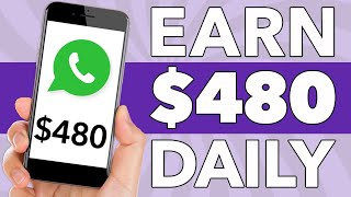 WhatsApp Messages You Send: How To Earn $480Make Money Online Worldwide | Make Money Online Worldwide thumbnail
