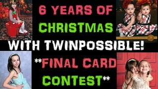 6 Years Of Christmas - TWINPOSSIBLE + Win Card