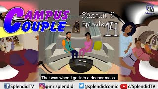 CAMPUS COUPLE S2 EP 14 (Splendid TV) (Splendid Cartoon)