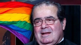 DOMA Struck DOWN - Justice Scalia's Hypocritical Rage Quotes