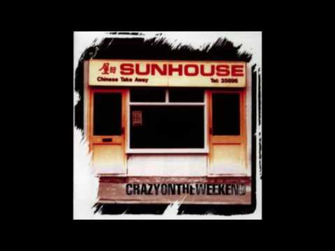 Sunhouse ‎– Crazy On The Weekend (1998)