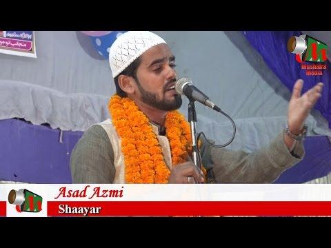 Asad Azmi Naat ISHQ KE RANG ME, All India Naatiya Mushaira, Walidpur Mau, 20/10/2016, USMAN GANI