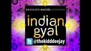 Drupatee & Machel Montano - Indian Gyal [ INSTRUMENTAL ] (Soca 2013)