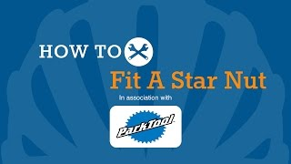 How to fit a star nut in your fork