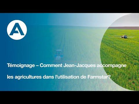 Témoignage  Comment Jean-Jacques accompagne les agricultures dans lutilisation de Farmstar ?