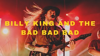 Billy King and the Bad Bad Bad || Safehouse 12/11