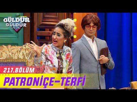 Güldür Güldür Show 217.Bölüm | Patroniçe-Terfi