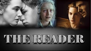 The Reader Movie : Die for your loved ones...