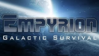 Empyrion - Galactic Survival | PC | Eleon Game Studios | 2015 [ Indie Ecke , Early Access ]
