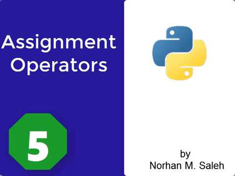 Python programming language For beginners:5- Assignment Operators