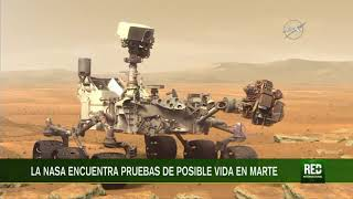 RED+ | La Nasa encuentra pruebas de posible vida en Marte