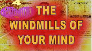 THE WINDMILLS OF YOUR MIND - Ronnie Aldrich