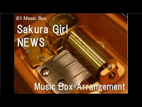 Sakura Girl/NEWS [Music Box]