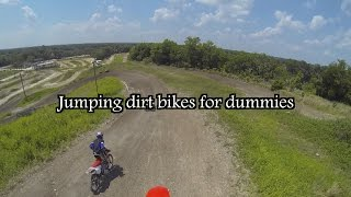 Jumping dirt bikes for dummies