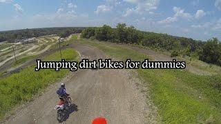 Jumping dirt bikes for dummies
