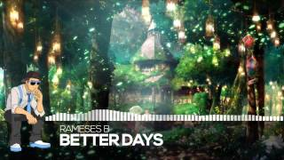 【Dubstep】Rameses B - Better Days