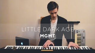 Lensky - Little Dark Age (MGMT piano cover)