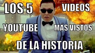 Los 5 Videos Youtube M�s Vistos De La Historia