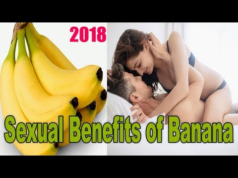 Sexual Benefits Of Banana | Health Care Tips | 2018 |