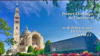 Primer Domingo de Cuaresma – February 21, 2021