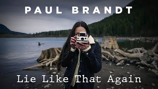 Paul Brandt - Lie Like That Again - Official Lyric Video