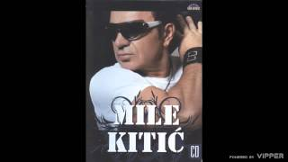 Mile Kitic - Pticica - (Audio 2008)
