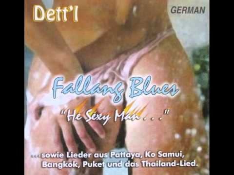 DETT`L: HEY, SEXY MAN (FALANG BLUES) (THAILAND-PATTAYA ANTHEM)