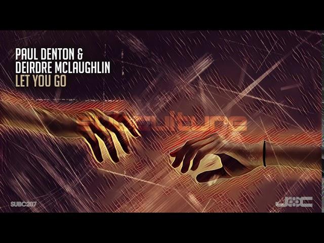 Paul Denton & Deirdre McLaughlin - Let You Go