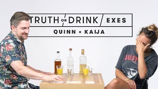 Truth or Drink: Exes (Quinn & Kaija) | Truth or Drink | Cut