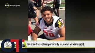 Maryland takes responsibility for Jordan McNair